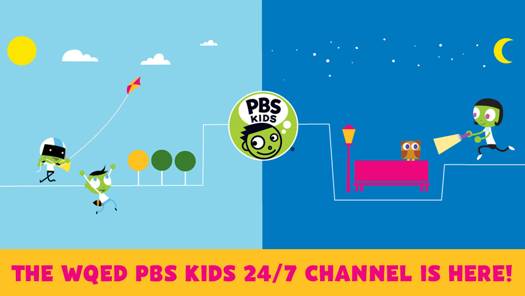 The WQED PBS KIDS 24/7 Channel is here!