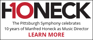 The Pittsburgh Symphony celebrates 10 years of Manfred Honeck as Music Director. Learn more.